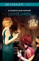 De Cazalets Deel 1 - Lichte jaren - Elizabeth Jane Howard