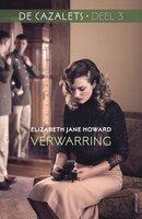 De Cazalets Deel 3 - Verwarring - Elizabeth Jane Howard