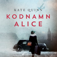 Kodnamn Alice - Kate Quinn