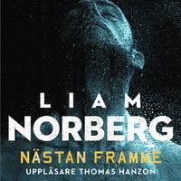 Nästan framme - Liam Norberg