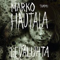 Leväluhta - Marko Hautala