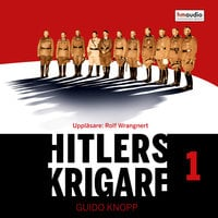 Hitlers krigare, del 1 - Guido Knopp