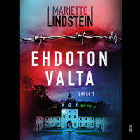 Ehdoton valta – Lahko I - Mariette Lindstein