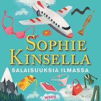 Salaisuuksia ilmassa - Sophie Kinsella