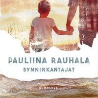 Synninkantajat - Pauliina Rauhala