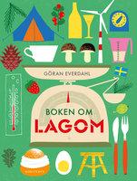Boken om lagom - Göran Everdahl