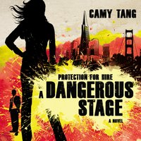 A Dangerous Stage - Camy Tang