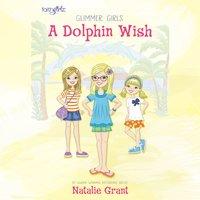A Dolphin Wish - Natalie Grant