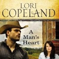A Man's Heart - Lori Copeland