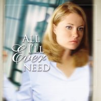 All I'll Ever Need - Harry Kraus