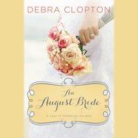 An August Bride - Debra Clopton