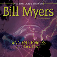 Ancient Forces Collection - Bill Myers
