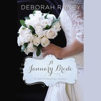 A January Bride - Deborah Raney