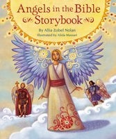Angels in the Bible Storybook - Allia Zobel Nolan