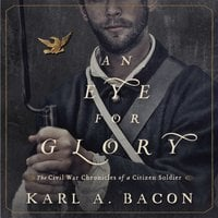 An Eye for Glory - Karl Bacon