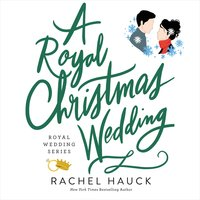 A Royal Christmas Wedding - Rachel Hauck