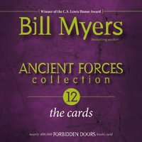 Ancient Forces Collection: The Cards - Bill Myers