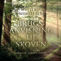 Brugsanvisning til skoven - Peter Wohlleben