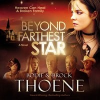 Beyond the Farthest Star - Bodie Thoene, Brock Thoene
