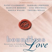 Boundless Love - Patsy Clairmont, Sheila Walsh, Barbara Johnson, Marilyn Meberg, Luci Swindoll, Thelma Wells