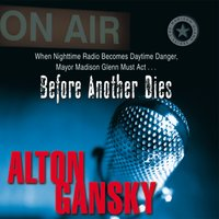 Before Another Dies - Alton L. Gansky