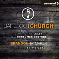 Barefoot Church - Brandon Hatmaker