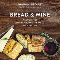 Bread and Wine - Shauna Niequist