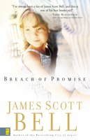 Breach of Promise - James Scott Bell