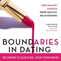Boundaries in Dating - John Townsend, Henry Cloud