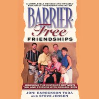 Barrier-Free Friendships - Joni Eareckson Tada,Steve Jensen