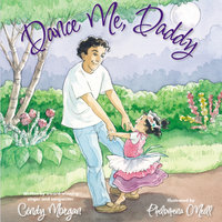 Dance Me, Daddy - Cindy Morgan