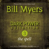 Dark Power Collection: The Spell - Bill Myers