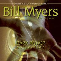 Dark Power Collection - Bill Myers