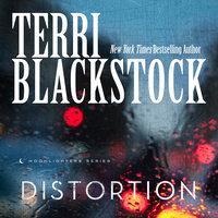 Distortion - Terri Blackstock
