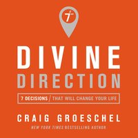 Divine Direction - Craig Groeschel
