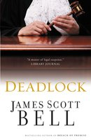 Deadlock - James Scott Bell