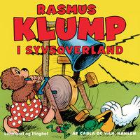 Rasmus Klump i syvsoverland - Carla Hansen, Vilhelm Hansen