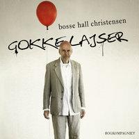Gokkelajser - Bosse Hall Christensen