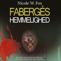 Fabergés hemmelighed - Nicole W. Fox