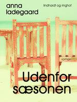 Udenfor sæsonen - Anna Ladegaard
