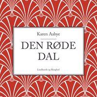 Den røde dal - Karen Aabye