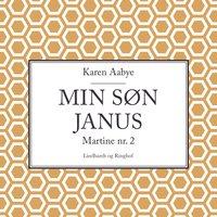 Min søn Janus - Karen Aabye