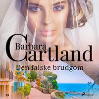 Den falske brudgom - Barbara Cartland