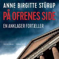 På ofrenes side - Anne Birgitte Stürup, Morten Bruun, Thomas Bjerg