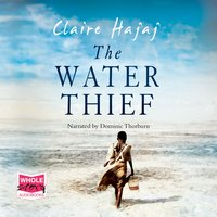 The Water Thief - Claire Hajaj