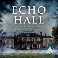 Echo Hall - Virginia Moffatt