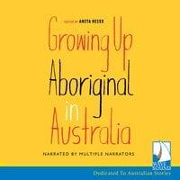 Growing up Aboriginal in Australia - Anita Heiss