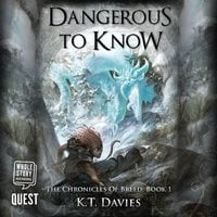 Dangerous to Know - K.T. Davies