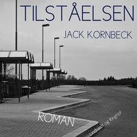 Tilståelsen - Jack Kornbeck