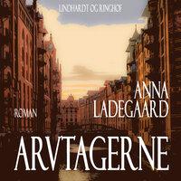 Arvtagerne - Anna Ladegaard
